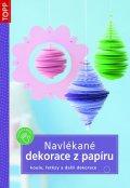 neuveden: Navlékané dekorace z papíru - koule, řetězy a další dekorace -TOPP