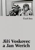 Voskovec Jiří, Werich Jan,: Čtyři hry - Vest pocket revue / Golem / Caesar / Balada z hadrů