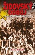 Roland Paul: Židovský odboj - Povstání proti nacistům za druhé světové války