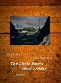 Uhlířová Lenka: The Little Man´s Great Journey