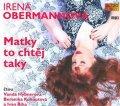 Obermannová Irena: Matky to chtěj taky - CDmp3