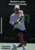 Schönborn Richard: Moderní výuka tenisové techniky
