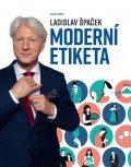 Špaček Ladislav: Moderní etiketa