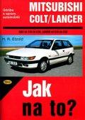 Etzold Hans-Rudiger Dr.: Mitsubishi Colt/Lancer  1/84 - 8/92 - Jak na to? - 54.