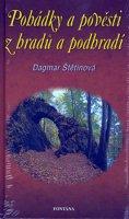 Štětinová Dagmar: Pohádky a pověsti z hradů a podhradí
