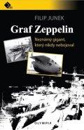 Junek Filip: Graf Zeppelin - Neznámý gigant, který nikdy nebojoval