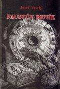 Veselý Josef: Faustův deník
