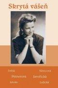 kolektiv autorů: Skrytá vášeň - Soubor povídek (Světlá, Němcová, Pittnerová, Javořická, Jaho