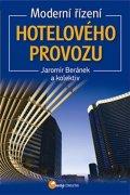 Beránek Jaromír: Moderní řízení hotelového provozu