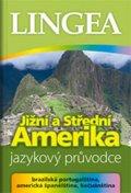 kolektiv autorů: Jižní a Střední Amerika - jazykový průvodce (brazilská portugalština, ameri