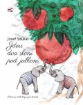 Soukal Josef: Jdou dva sloni pod jabloní