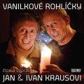 Kraus Jan, Kraus Ivan,: Vanilkové rohlíčky - CD (Čtou a vypráví Jan a Ivan Krausovi)