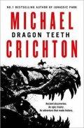 Crichton Michael: Dragon Teeth
