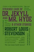 Stevenson Robert Louis: Strange Case of Dr. Jekyll and Mr. Hyde & Other Stories