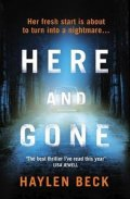 Beck Haylen: Here and Gone