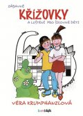 Krumphanzlová Věra: Zábavné křížovky a luštění pro šikovné děti