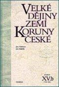 Gebhart Jan, Kuklík Jan: Velké dějiny zemí Koruny české XV./b