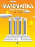 Molnár Josef: Matematika a její aplikace pro 4. ročník – 3. díl