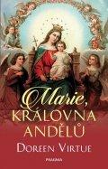 Virtue Doreen: Marie, královna andělů