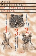 Paasilinna Arto: Tři chlupatá zvířata