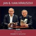 Kraus Ivan: Prosím tě, neblázni! - CD (Čte Jan Kraus a Ivan Kraus)