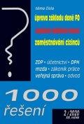 Děrgel Martin: 1000 řešení 2/2020 - Úprava základu daně FO, Souběžná výdělečná činnost, Za