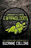 Collins Suzanne: Gregor and the Curse of the Warmbloods