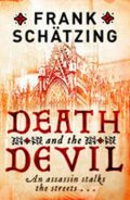Schätzing Frank: Death and the Devil