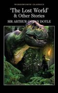Doyle Arthur Conan: The Lost World & Other Stories