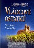 Vondruška Vlastimil: Vládcové ostatků
