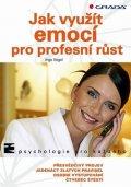 Vogel Ingo: Jak využít emocí pro profesní růst