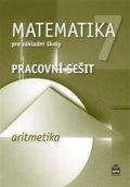 Boušková Jitka: Matematika 7 pro základní školy - Aritmetika - Pracovní sešit