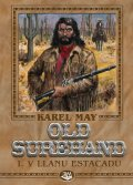 May Karel: Old Surehand I. - V Llanu Estacadu