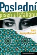 Nahapétianová Nairi: Poslední píseň z Isfahánu