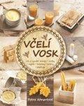 Ahnertová Petra: Včelí vosk - Jak si vyrobit domácí svíčky, mýdla, balzámy, krémy či peeling