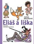 Březinová Ivona: Eliáš a liška