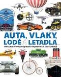 neuveden: Auta, vlaky, lodě a letadla - Obrazová encyklopedie dopravních prostředků