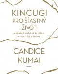 Kumai Candice: Kincugi pro šťastný život