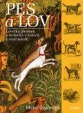 Císařovský Michal: Pes a lov