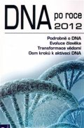Ruppel Peter: DNA po roce 2012