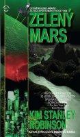 Robinson Stanley Kim: Zelený Mars
