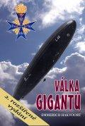Hakvoort Emmerich: Válka gigantů - Německé vzducholodě v 1. světové válce