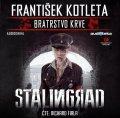 Kotleta František: Stalingrad - Bratrstvo krve - CDmp3 (Čte Richard Fiala)