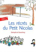 Goscinny René, Sempé Jean-Jacques,: Les récrés du Petit Nicolas