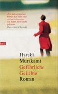 Murakami Haruki: Gefährliche Geliebte