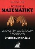 Fuchs E., Hrubý D. a kol.: Postavení matematiky ve školním vzdělávacím programu na čtyřletém gymnáziu