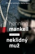 Mankell Henning: Neklidný muž