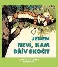 Watterson Bill: Calvin a Hobbes 8 - Jeden neví, kam dřív