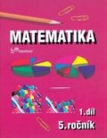 Mikulenková a kolektiv Hana: Matematika pro 5. ročník - 1.díl