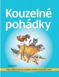 Ertl Zdeněk: Kouzelné pohádky - Psáno velkými písmeny